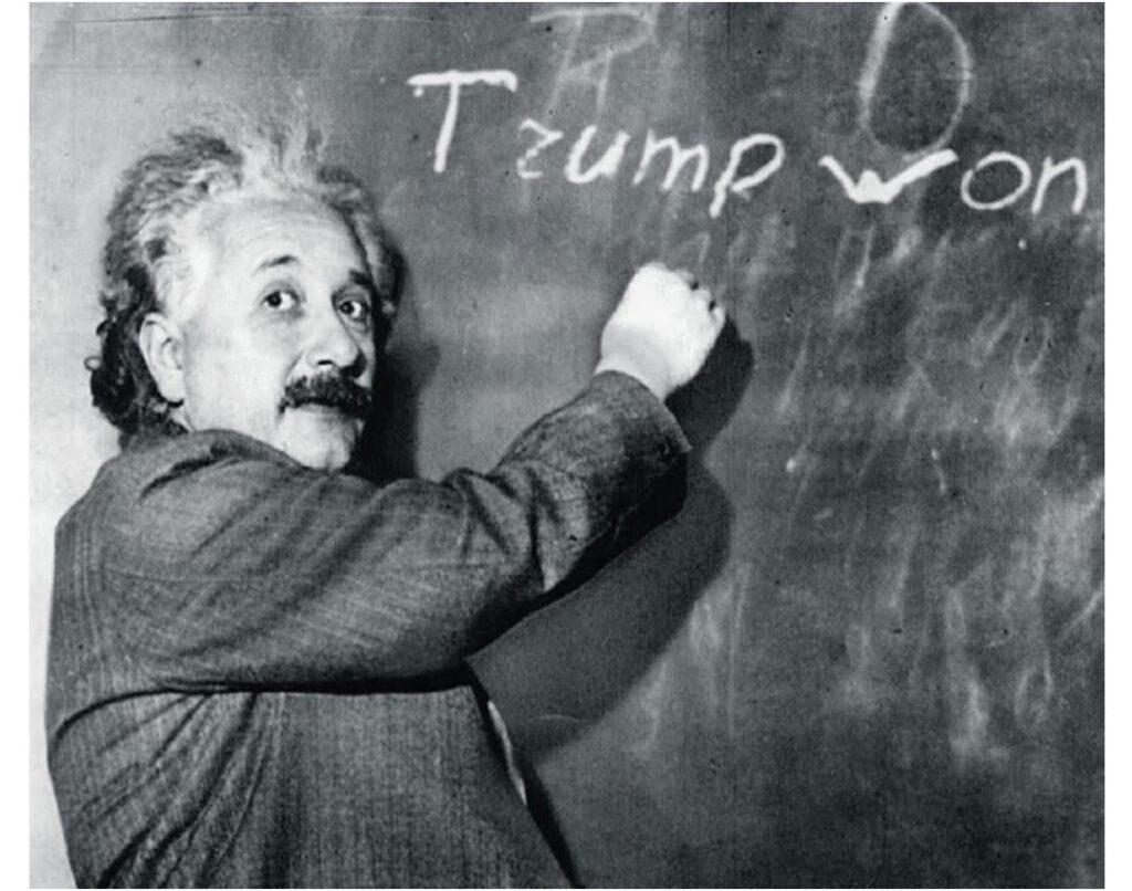 einstein trump won